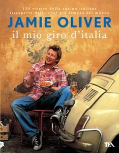 Il mio giro d'Italia - Jamie Oliver - copertina