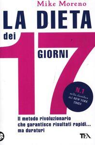 Libro La dieta dei 17 giorni Mike Moreno
