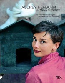 Filippodegasperi.it Audrey Hepburn. Un'anima elegante Image