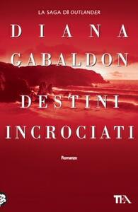 Destini incrociati - Diana Gabaldon - copertina