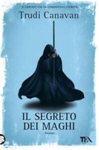 Il segreto dei maghi - Trudi Canavan - copertina