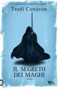Libro Il segreto dei maghi Trudi Canavan