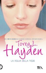 La figlia della tigre - Torey L. Hayden - copertina