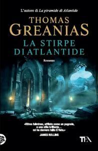 La stirpe di Atlantide - Thomas Greanias - copertina