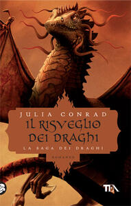 Il risveglio dei draghi - Julia Conrad - copertina