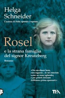 Ipabsantonioabatetrino.it Rosel e la strana famiglia del signor Kreutzberg Image