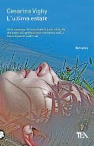 L' ultima estate - Cesarina Vighy - copertina
