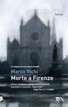 Antondemarirreguera.es Morte a Firenze. Un'indagine del commissario Bordelli Image