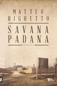 Savana padana - Matteo Righetto - copertina