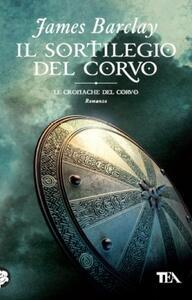 Il sortilegio del Corvo - James Barclay - copertina