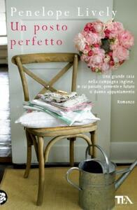 Un posto perfetto - Penelope Lively - 2