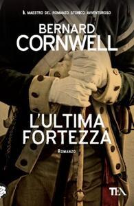 L' ultima fortezza - Bernard Cornwell - copertina