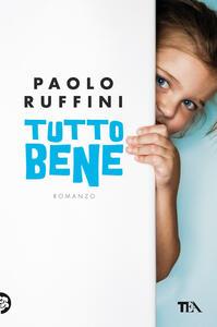 Tutto bene - Paolo Ruffini - copertina