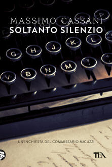Festivalpatudocanario.es Soltanto silenzio. Un'inchiesta del commissario Micuzzi Image