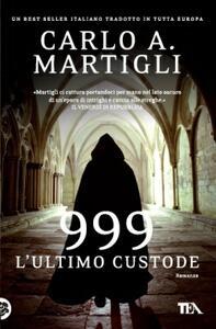 999. L'ultimo custode - Carlo A. Martigli - copertina