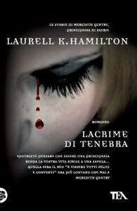 Lacrime di tenebra - Laurell K. Hamilton - copertina