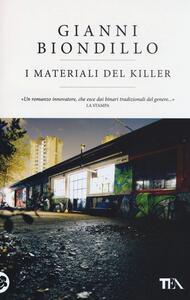 I materiali del killer - Gianni Biondillo - copertina