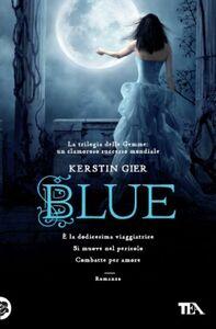 Libro Blue. La trilogia delle gemme. Vol. 2 Kerstin Gier