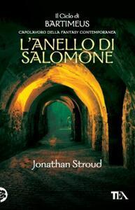 L' anello di Salomone. Il ciclo di Bartimeus. Vol. 4 - Jonathan Stroud - copertina