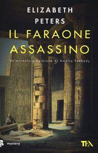 Libro Il faraone assassino Elizabeth Peters