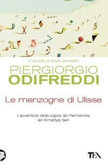 Osteriacasadimare.it Le menzogne di Ulisse. L'avventura della logica da Parmenide ad Amartya Sen Image