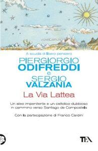 Libro La via lattea Piergiorgio Odifreddi , Sergio Valzania