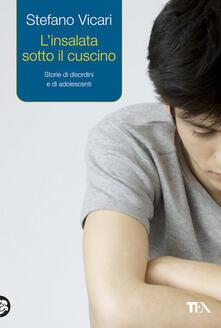 L insalata sotto il cuscino. Storie di disordini e di adolescenti.pdf