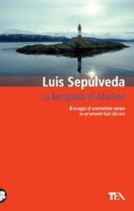 La lampada di Aladino - Luis Sepúlveda - copertina