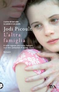 L' altra famiglia - Jodi Picoult - copertina