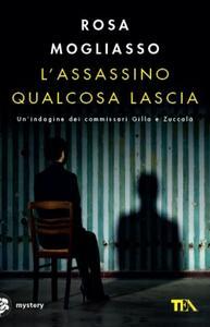 L' assassino qualcosa lascia - Rosa Mogliasso - copertina