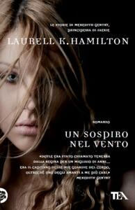 Un sospiro nel vento - Laurell K. Hamilton - copertina