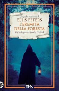 L' eremita della foresta. Le indagini di fratello Cadfael. Vol. 14 - Ellis Peters - copertina
