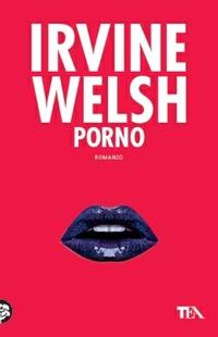 Porno - Welsh Irvine - wuz.it