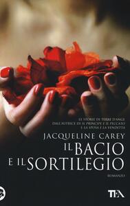 Il bacio e il sortilegio - Jacqueline Carey - copertina