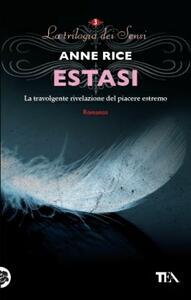 Estasi. La trilogia dei Sensi - Anne Rice - copertina