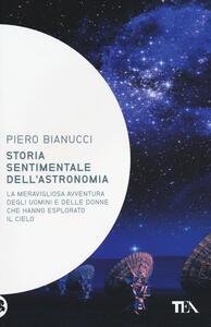 Storia sentimentale dell'astronomia - Piero Bianucci - copertina