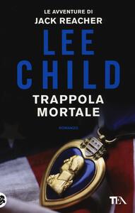 Trappola mortale - Lee Child - copertina