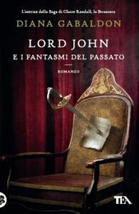 Lord John e i fantasmi del passato - Diana Gabaldon - copertina