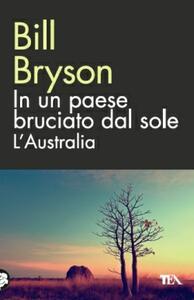 In un paese bruciato dal sole. L'Australia - Bill Bryson - copertina
