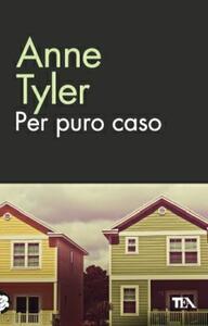Per puro caso - Anne Tyler - copertina