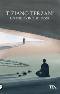 Un indovino mi disse - Tiziano Terzani - copertina