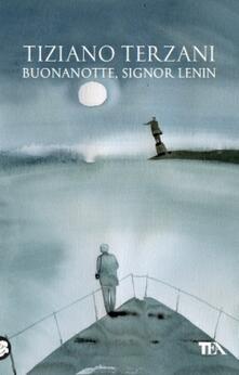 Buonanotte, signor Lenin - Tiziano Terzani - copertina