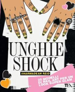 Unghie shock. Ediz. illustrata - Sharmadean Reid - 4