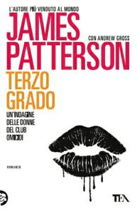 Terzo grado - James Patterson,Andrew Gross - copertina