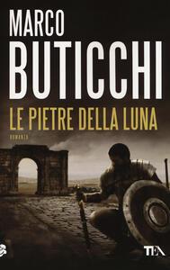 Le pietre della luna - Marco Buticchi - copertina