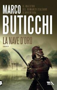 Libro La nave d'oro Marco Buticchi