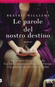 Le parole del nostro destino - Beatriz Williams - copertina