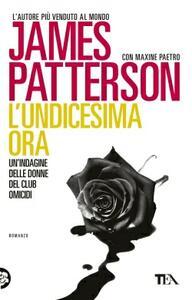 L' undicesima ora - James Patterson,Maxine Paetro - copertina