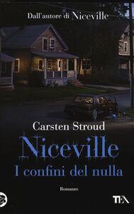 Foto Cover di I confini del nulla. Niceville, Libro di Carsten Stroud, edito da TEA