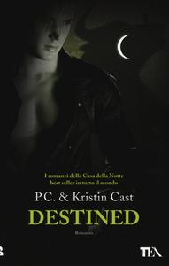 Libro Destined. La casa della notte P. C. Cast , Kristin Cast